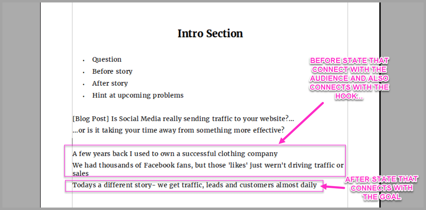 Start the intro by connecting with where your audience is now...