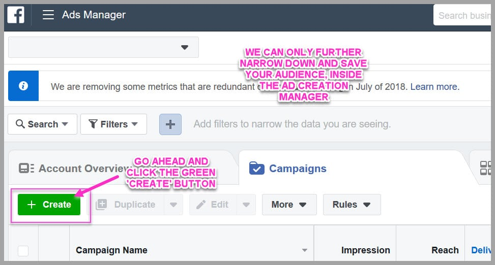 Go into the ads manager to narrow down and save a new audience