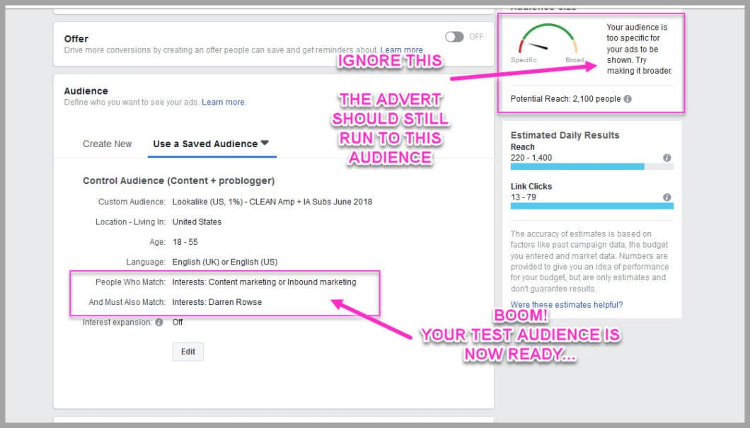 Don't worry if the audience is small- this will help with ad testing